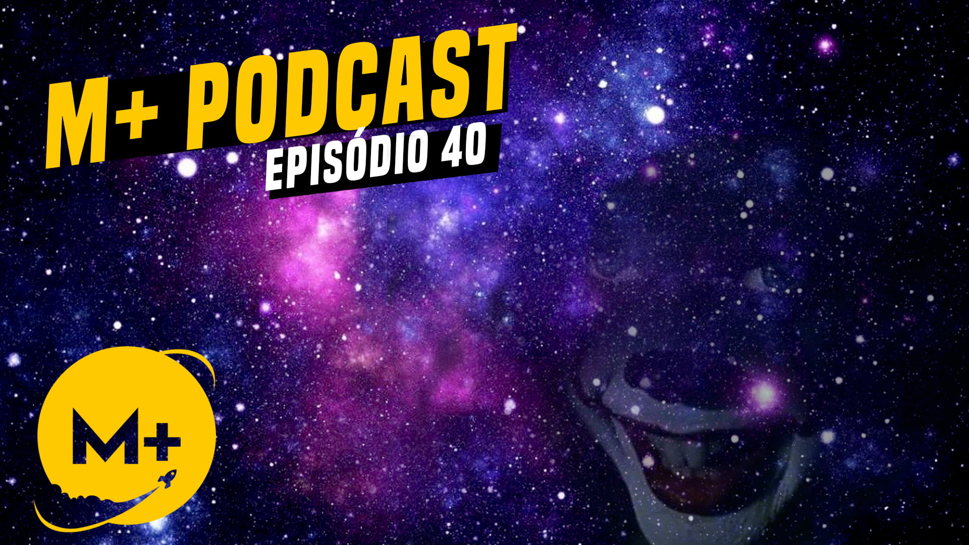 M+ Podcast 40 – Halloween 2020