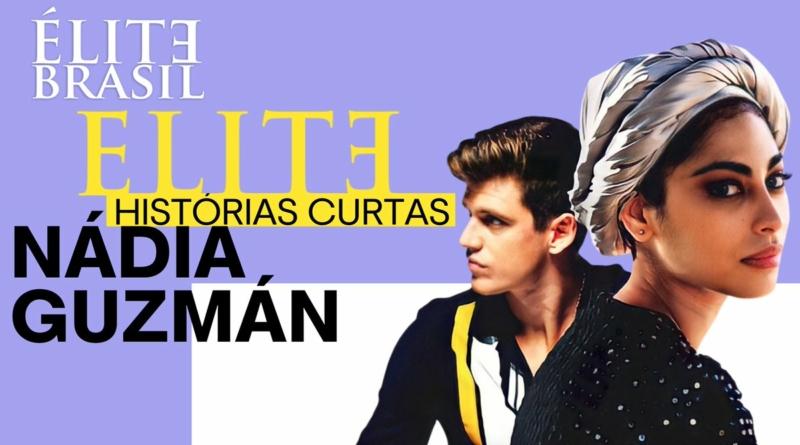 Capa do segundo curta da série elite, estrelados pelos personagens Guzmán e Nádia